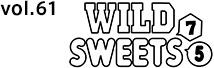 WILD7,SWEETS5