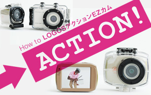 How to LOGOS�A�N�V����EZ�J����ACTION!